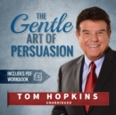 The Gentle Art of Persuasion - eAudiobook