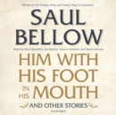 Him with His Foot in His Mouth, and Other Stories - eAudiobook