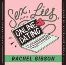 Sex, Lies, and Online Dating - eAudiobook