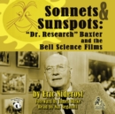 "Sonnets & Sunspots : ""Dr. Research"" Baxter and the Bell Science Films - eAudiobook"