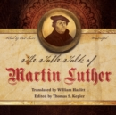 The Table Talk of Martin Luther - eAudiobook
