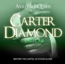 Carter Diamond : Before the Cartel He Stood Alone - eAudiobook