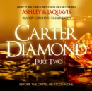 Carter Diamond, Part Two - eAudiobook