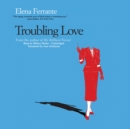 Troubling Love - eAudiobook