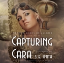 Capturing Cara - eAudiobook