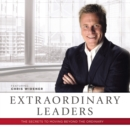 Extraordinary Leaders : The Secrets to Moving beyond the Ordinary - eAudiobook