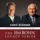 The Jim Rohn Legacy Series : Timeless Wisdom on Success and Achievement - eAudiobook