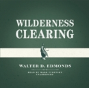 Wilderness Clearing - eAudiobook