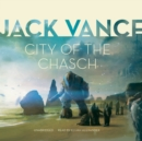 City of the Chasch - eAudiobook