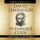 The Emmaus Code : Finding Jesus in the Old Testament - eAudiobook