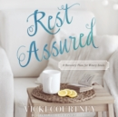 Rest Assured : A Recovery Plan for Weary Souls - eAudiobook