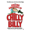 The Amazing Adventures of Chilly Billy - eAudiobook