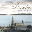 The Dresden Manuscripts : Unearthing an 18th Century Musical Genius - eAudiobook