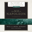 The Age of Napoleon : A History of European Civilization from 1789 to 1815 - eAudiobook