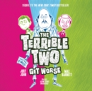 The Terrible Two Get Worse - eAudiobook