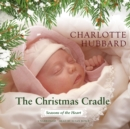 The Christmas Cradle - eAudiobook