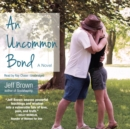 An Uncommon Bond - eAudiobook