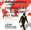 The New Confessions of an Economic Hit Man - eAudiobook