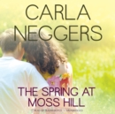 The Spring at Moss Hill - eAudiobook