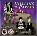 Villains on Parade - eAudiobook