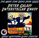 Peter Galaxy, Interstellar Envoy - eAudiobook