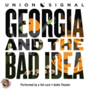 Georgia and the Bad Idea - eAudiobook