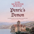 Penric's Demon : A Fantasy Novella in the World of the Five Gods - eAudiobook