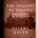 The Tragedy of Errors, and Others - eAudiobook