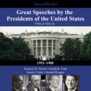 Great Speeches by the Presidents of the United States, Vol. 2 : 1952-1988 - eAudiobook