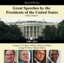 Great Speeches by the Presidents of the United States, Vol. 3 : 1989-2015 - eAudiobook