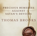 Precious Remedies against Satan's Devices - eAudiobook