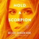 Hold a Scorpion - eAudiobook