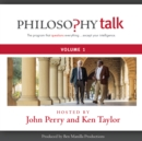 Philosophy Talk, Vol. 1 - eAudiobook