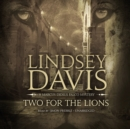 Two for the Lions : A Marcus Didius Falco Mystery - eAudiobook