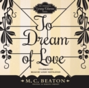 To Dream of Love - eAudiobook