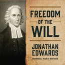 Freedom of the Will - eAudiobook