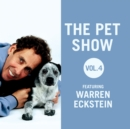 The Pet Show, Vol. 4 : Featuring Warren Eckstein - eAudiobook