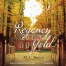 Regency Gold - eAudiobook