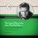 The Lives of Harry Lime, a.k.a. The Third Man, Vol. 1 - eAudiobook