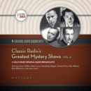 Classic Radio's Greatest Mystery Shows, Vol. 2 - eAudiobook
