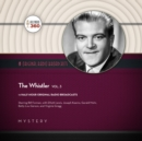 The Whistler, Vol. 3 - eAudiobook