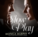 Slow Play - eAudiobook