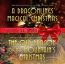 The Old Dragon of the Mountain's Christmas - eAudiobook