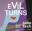 Evil Turns : A Madeline Maclin Mystery - eAudiobook