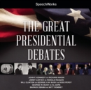 The Great Presidential Debates - eAudiobook