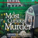 A Most Curious Murder : A Little Library Mystery - eAudiobook