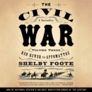 The Civil War: A Narrative, Vol. 3 : Red River to Appomattox - eAudiobook
