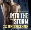 Into the Storm : A Novel - eAudiobook