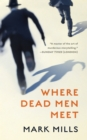 Where Dead Men Meet - eBook