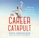 The Career Catapult - eAudiobook